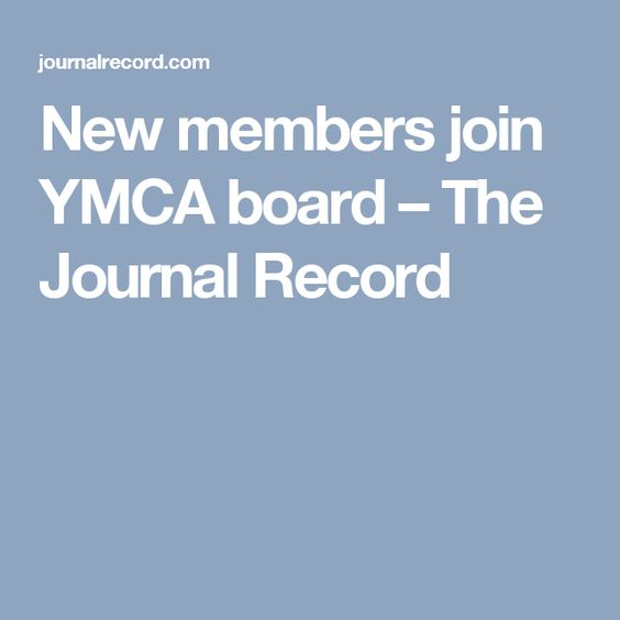 New members join YMCA board – The Journal Record