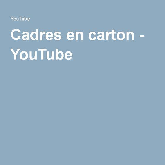 Cadres en carton - YouTube