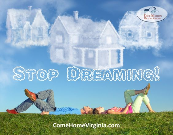 Rates Are Great Stop Dreaming Get A Better Home Today