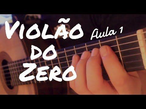 10 Aula De Musica E Violao Violao Do Zero Com Fabio Lima Aula