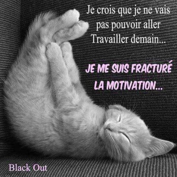 Cassé la motivation !