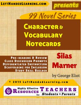 Silas Marner by George Eliot - LeftHandedLearning.com 's {99 Novel} Series provides support materials to secondary teachers to facilitate superior instruction. Wouldn't it be nice to have notecards already on-hand to provide to INCLUSION students who need them?