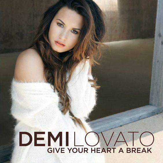 Demi Lovato – Give Your Heart a Break (single cover art)