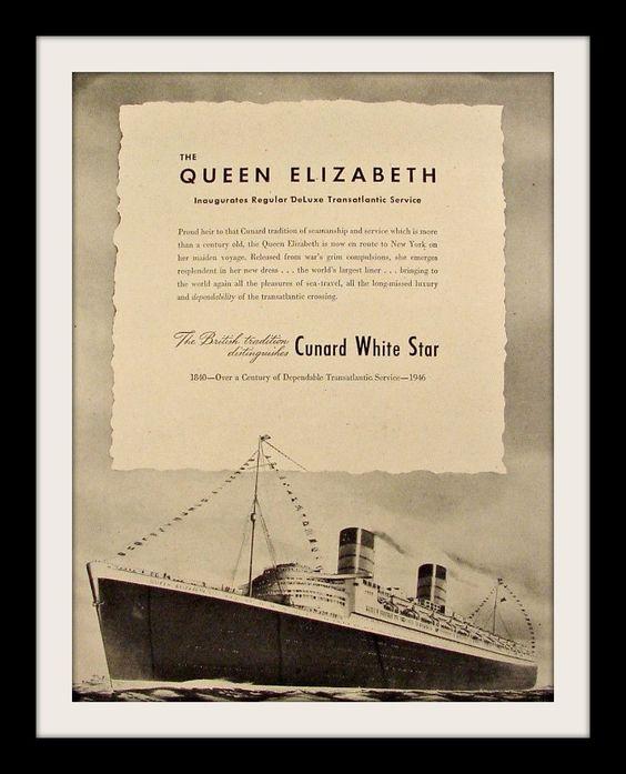 "1946 Cunard White Star Ad ""Queen Elizabeth Ship"""
