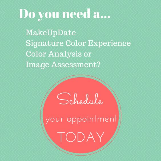 Do you need a MakeUpDate? Color makeover? Color analysis? Image assessment? Schedule an appointment! FanTABulousWomen.com offerings.