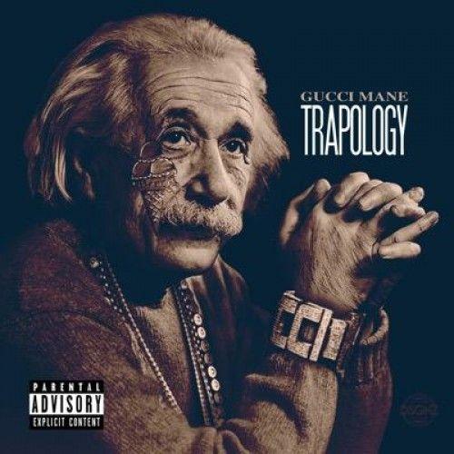 Mixtape Gucci Mane – Trapology