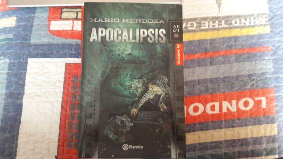 """Apocalipsis"" escrito por Mario Mendoza.:"