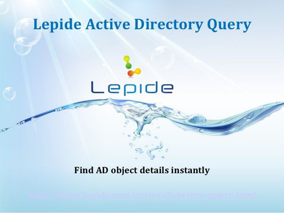 Lepide Active Directory Query shows complete AD Object details instantly. Just provide any query for required information and the software promtly displays all details regarding the query.