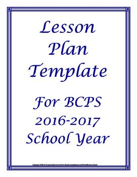 Free 2016 2017 Broward Florida Lesson Plan Template Curricula Schedule OutlineJust wanted to share this in case any other BCPS teachers were interested.   Its the lesson plan outline I make for myself based on our calendar for the upcoming school year.