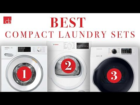 Tight On Space Our Top Compact Washer Dryer Picks Will Give You