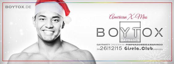 Party >> BOYTOX #9 // American X-Mas, Dresden am Samstag, 26.12.2015 23:00