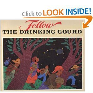 Follow the Drinking Gourd-- to read with 'Who Owns the Sun?'