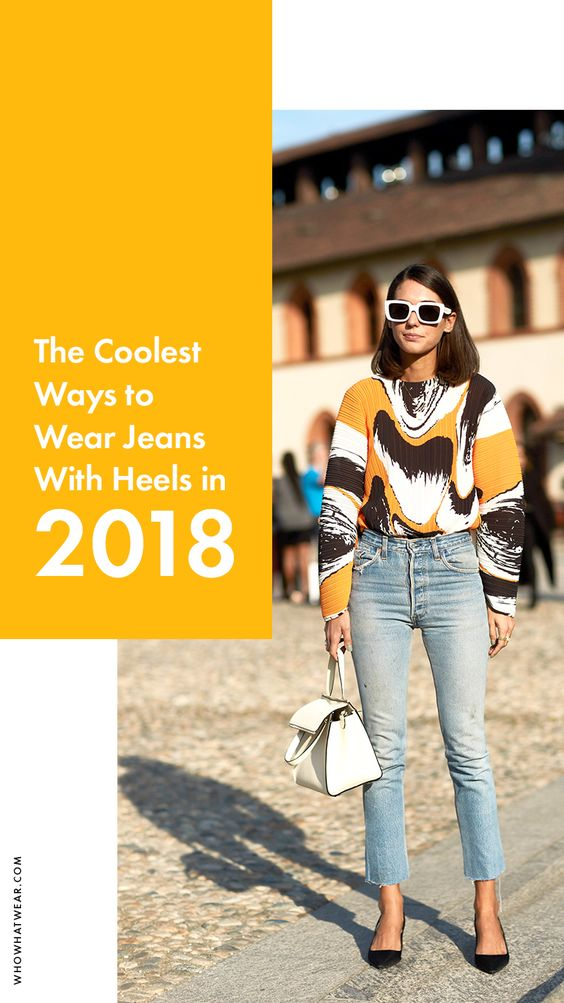 Cool ways to wear jeans with heels