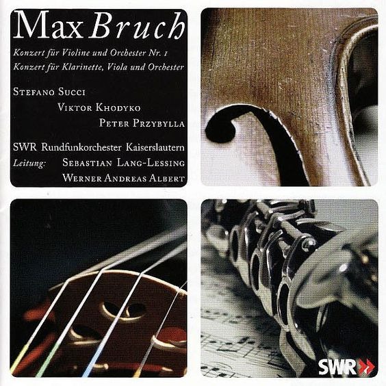 Max Bruch/ Konzert für Violine und Orchester Nr.1; Konzert für Klarinette, Viola und Orchester-SWR Rundfunkorchester/Sebastian Lang-Lessing; Werner Andreas Albert-Mons Records