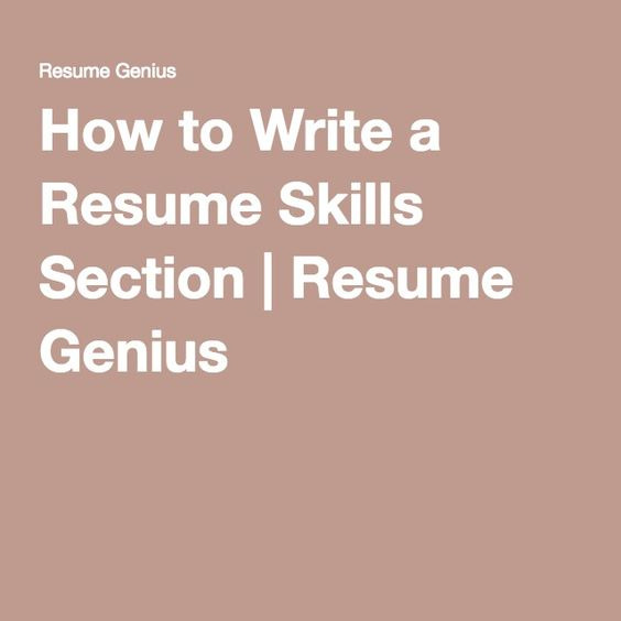 How to Write a Resume Skills Section Resume Genius Work it - skills section resume
