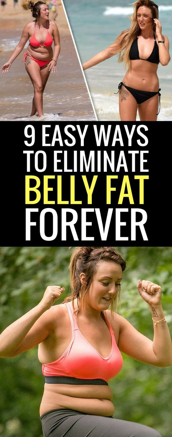 9 Simple Changes That Will Get Rid of Your Belly Fat For Good