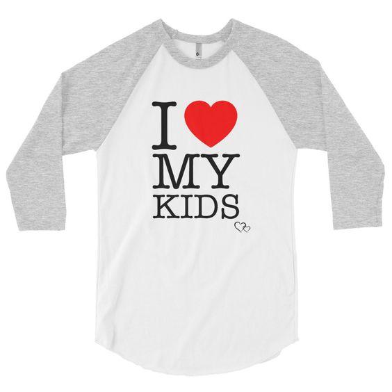 I ❤️ MY KIDS - 3/4 Sleeve Baseball T (Unisex)