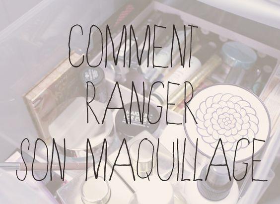 Rangement makeup comment ranger son maquillage un - Comment ranger son maquillage ...