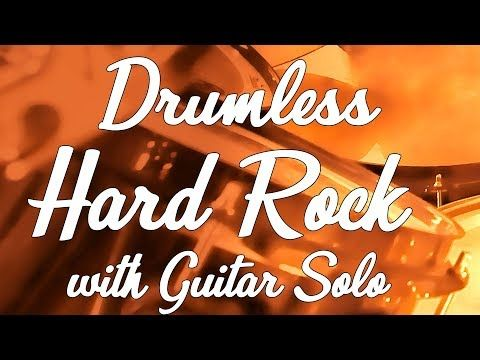Hard Rock Drumless Backing Track 132 Bpm With Click Guitar Solo Real Professional Musicians Youtube Backing Tracks Guitar Solo Hard Rock