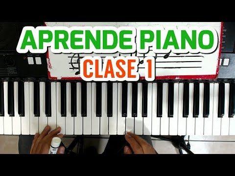Clase 1 Como Tocar El Piano Fàcil Y Ràpido Para Principiantes Youtube Tocando Piano Piano Musica Para Leer