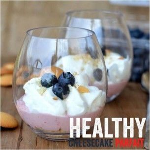 Healthy ( protein packed) Cheesecake Parfait recipe