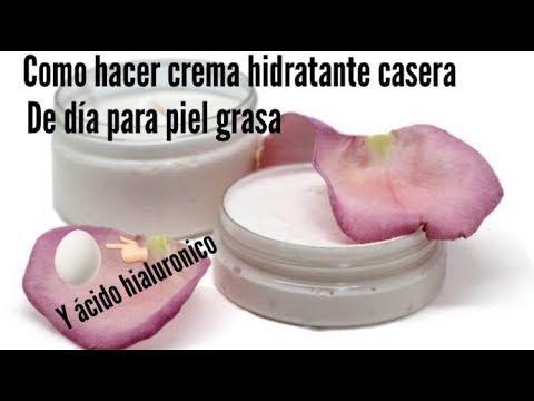 Como Hacer Tu Propia Crema Hidratante Casera De Día Para Piel Grasa Youtube Crema Hidratante Casera Cremas Faciales Caseras Hidratante Para Piel Grasa