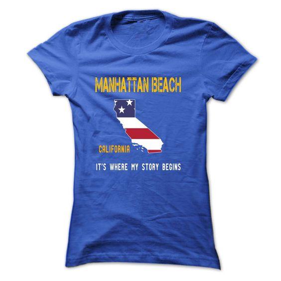 MANHATTAN BEACH - Its where my story begins!
