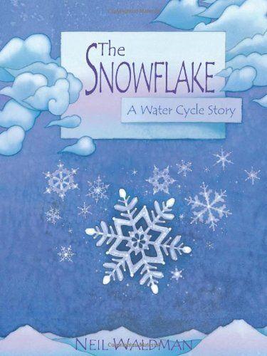 The Snowflake : A Water Cycle Story by Neil Waldman, http://www.amazon.com/dp/0761323473/ref=cm_sw_r_pi_dp_mH3aqb0K5469N