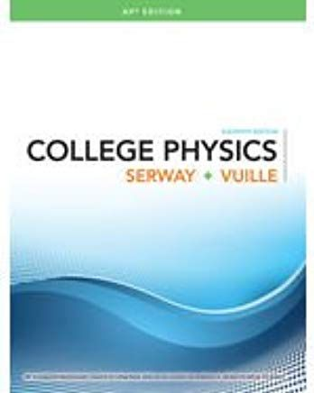 College Physics 11th Edition By Raymond A Serway College Physics Physics Books Physics Textbook