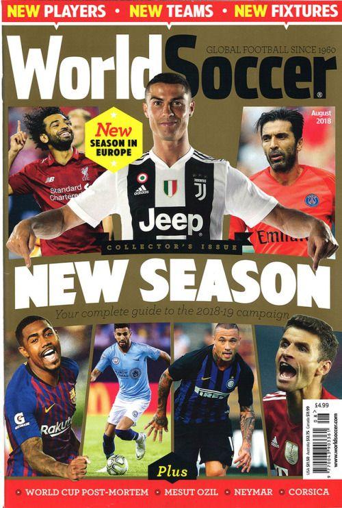 World Soccer August 2018 Soccer News Magazines Neymar