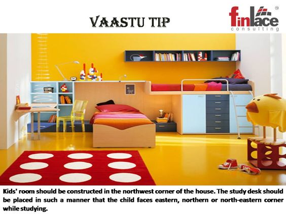 Vaastu Tip For Kids Room Finlace Vaastu Tips Pinterest