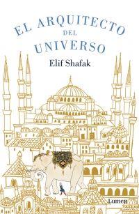 """""""El arquitecto del universo"""" de Elif Shafak. Debajo de una piedra enterré un secreto. Ha llovido mucho desde entonces, pero todavía debe de estar allí, esperando a ser descubierto. Me pregunto si algún día lo encontrará alguien... Alli, escondido en las entrañas de uno de los cientos de edificios que construyó mi maestro, se halla el centro del universo. Signatura: N SHA arq 11/5/2015"""