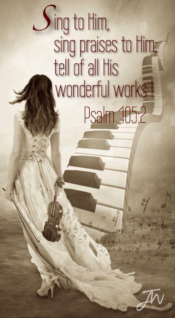 Psalm 105:2: