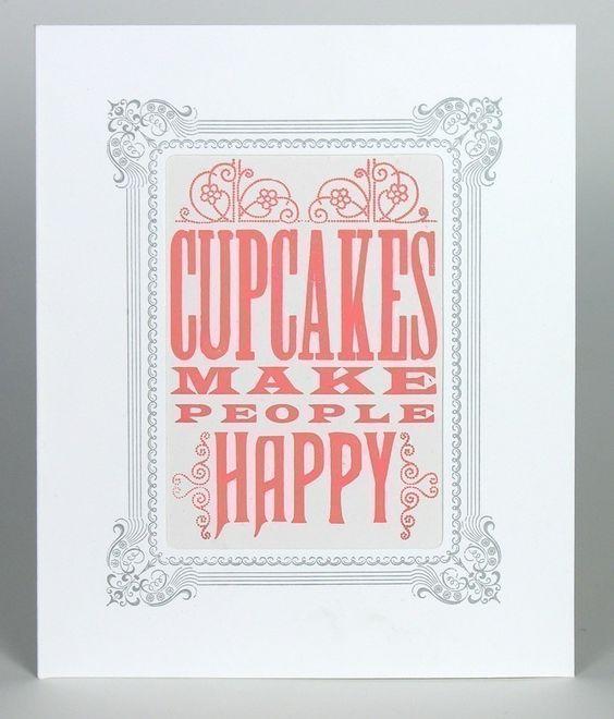 Cupcakes Make People Happy by YeeHaw #Letterpress #Print #Cupcakes #YeeHaw