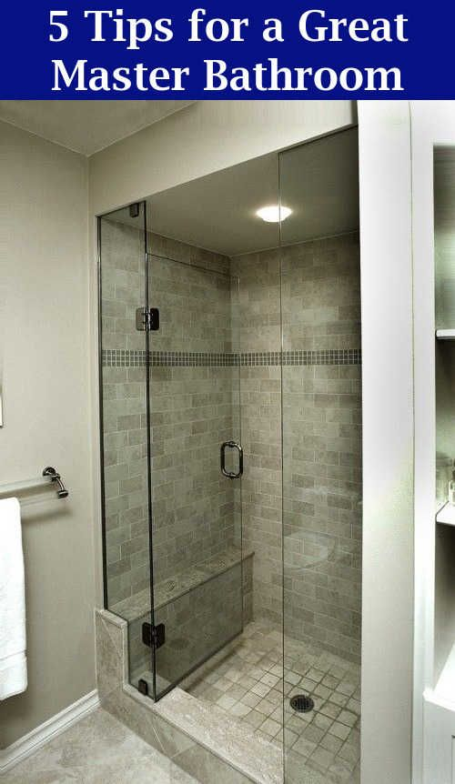 Master Bathroom Ideas 8 Tips For A Great Master Bathroom Bathroom Remodel Small Bathroom Remodel Small Bathroom Tiles Bathrooms Remodel