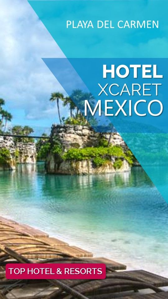 Hotel Xcaret Mexico Recommended Hotel In Playa Del Carmen From