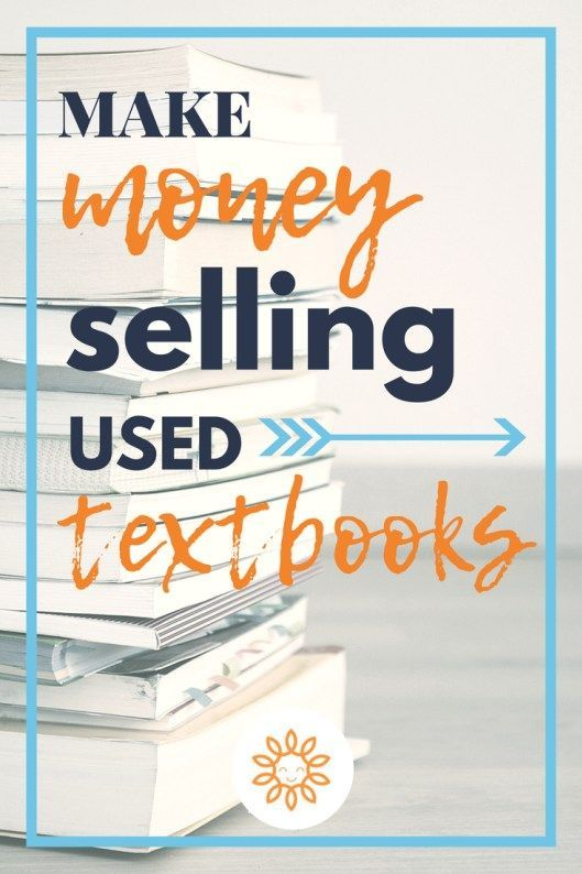 How To Sell Textbooks For Cash Sell Textbooks Things To Sell Textbook