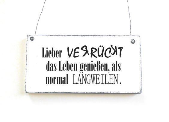 VERRÜCKT Dekoschild Holzschild Vintage Shabby  von DöRPKIND auf www.doerpkind.de