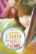 """The Summer I Saved the World in 65 Days"" by Michele Weber Hurwitz.  One summer. One girl. One plan. 65 ways to make a difference. #girlscoutswag"