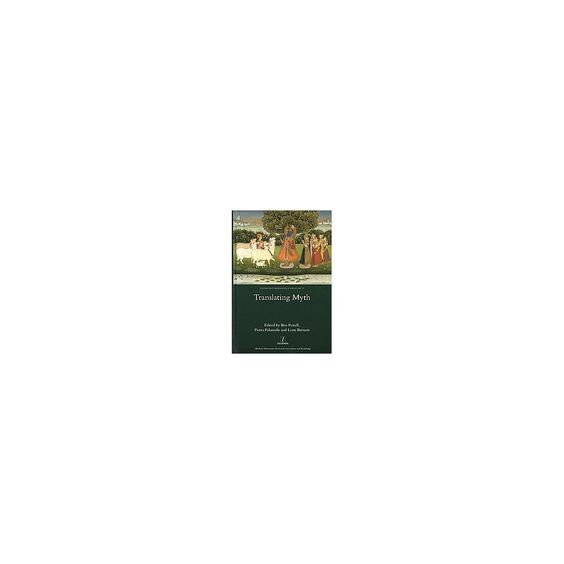Translating Myth ( Studies IN Comparative Literature) (Hardcover)