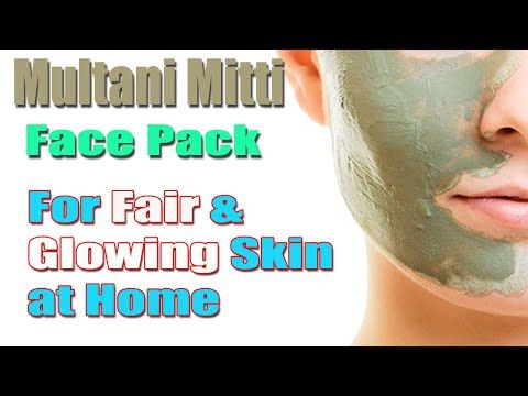 Multani Mitti Face Pack Face Pack For Fair Glowing Skin At Home Remove Sun Tan Instantly Like C In 2020 Multani Mitti Face Pack Fair Glowing Skin Glowing Skin