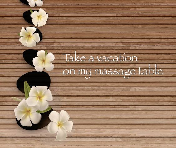 Take a vacation on my massage table. Massage quote!  Come visit us for your next massage in chillicothe, ohio www.yourplaceorminemassagecompany.webs.com