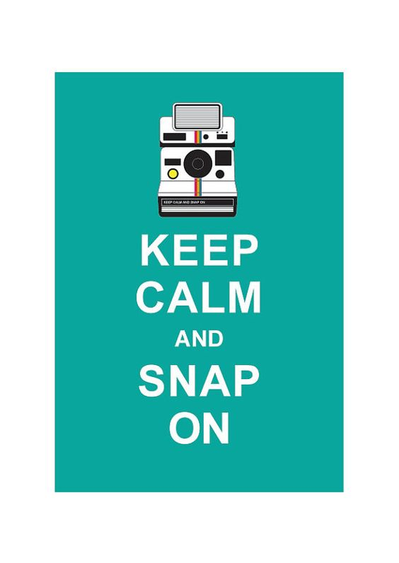 Keep Calm and Snap On  Retro Poster Polaroid by simplygiftsonline, $10.80