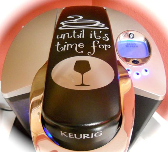 Coffee Until It's Time for Wine Keurig Vinyl Decal * FREE SHIPPING* on Etsy, $8.00