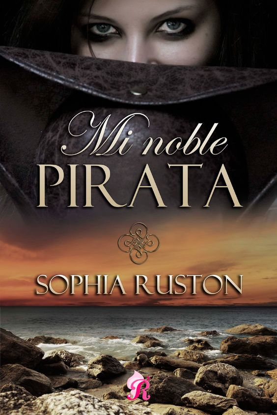 Mi noble pirata es una novela histórica publicada por Romantic Ediciones y escrita por Sophia Ruston. Un libro lleno de intriga, aventura, pasión y romanticismo.  Sinopsis: Sofía es de noble …