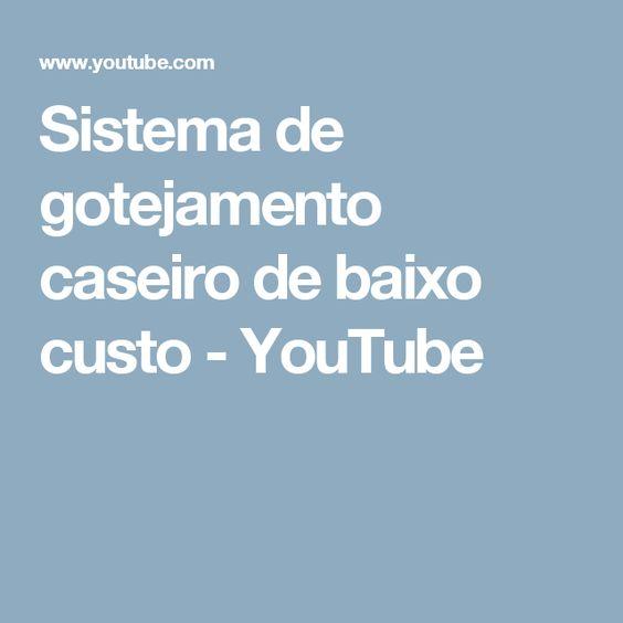 Sistema de gotejamento caseiro de baixo custo - YouTube