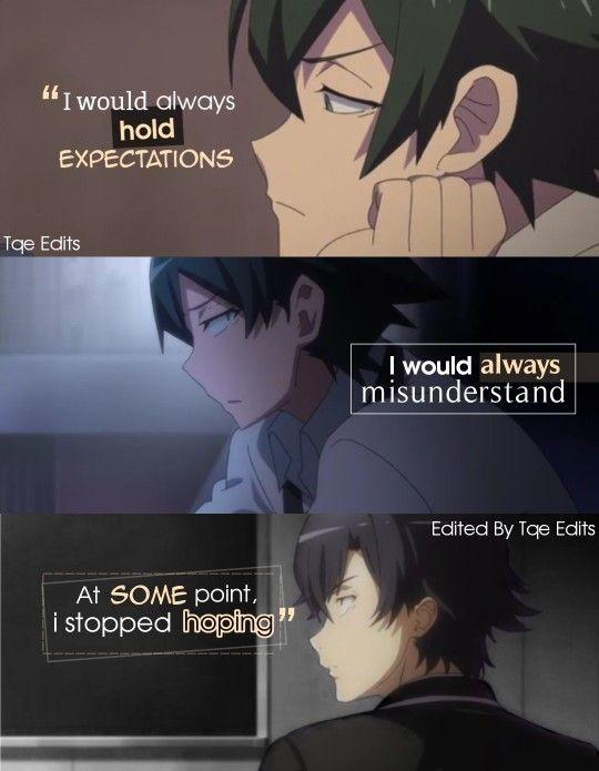 Anime Oregairu Anime Quotes Best Friendship Quotes Anime