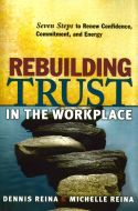 Feelings of isolation, disinterest, and loss of commitment at work are all signs that an employee may be experiencing broken trust. In Rebuilding Trust in the Workplace, Dennis and Michelle Reina guide readers through a seven-step process that restores the confidence of those who have suffered from a breach of trust or betrayed someone else. Betrayal in the workplace can lead to an unwillingness to communicate effectively and exert the extra effort superlative work demands.