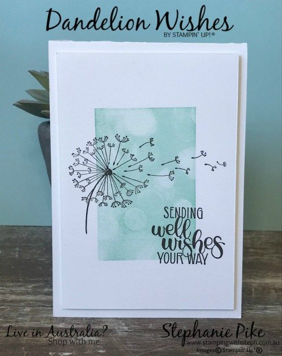 Dandelion Wishes For More Information Visit Www Stampingwithsteph Com Au Stamped Cards Cards Handmade Flower Cards