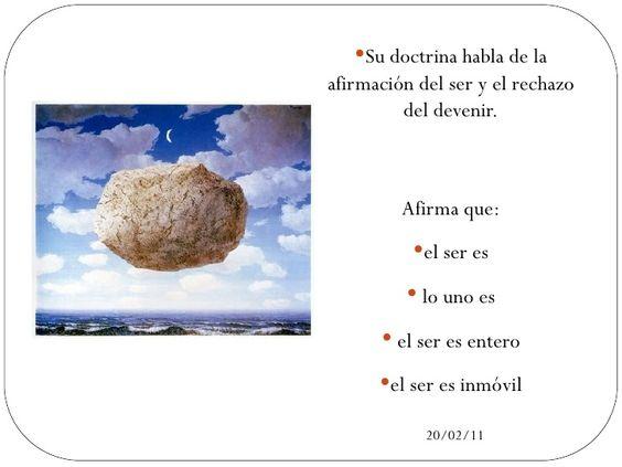 <ul><li>Su doctrina habla de la afirmación del ser y el rechazo del devenir.  </li></ul><ul><li>Afirma que: </li></ul><ul...